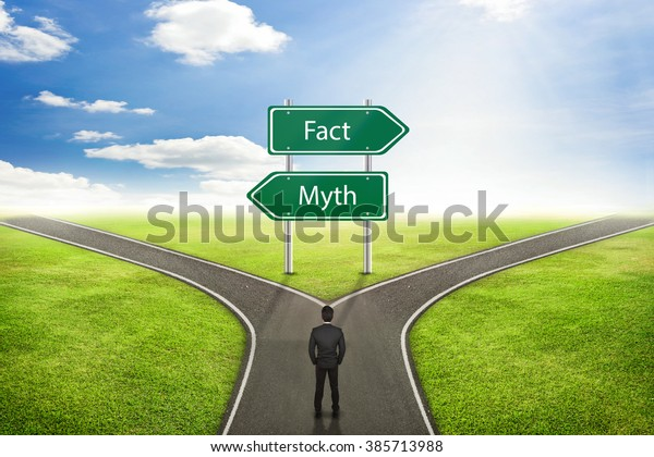Businessman concept, Sign Fact or Myth road to the correct way.