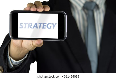 Businessman hand hold smart phone with message strategy