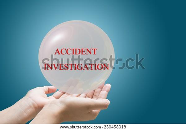 Businessman Hand Showing ACCIDENT INVESTIGATION