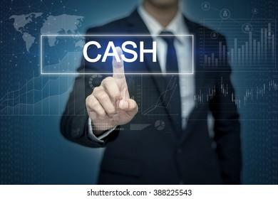 Businessman hand touching CASH  button on virtual screen