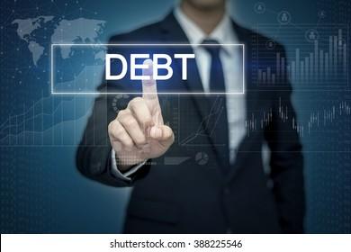 Businessman hand touching DEBT  button on virtual screen