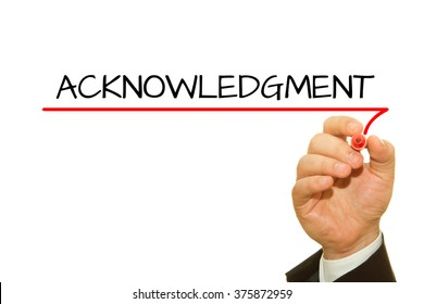 Businessman hand writing Acknowledgment word on a transparent wipe board.