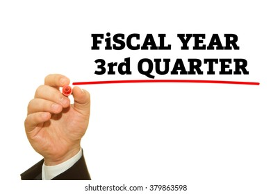 Businessman Hand writing Fiscal Year Third Quarter on a transparent wipe board. Fiscal Year Concept.