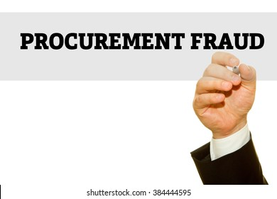 Businessman hand writing Procurement Fraud isolated on white background.