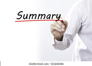 Businessman hand writing Summary with marker, Business concept