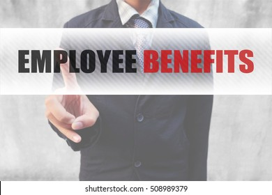businessman pointing word Employee Benefits