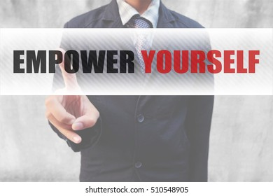 Businessman pointing words Empower yourself