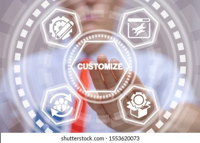 Businessman uses virtual touchscreen and touches word: customize. Customization product business concept.