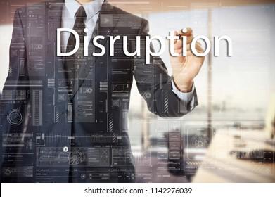 businessman writes a popular buzzword on a virtual whiteboard: Disruption