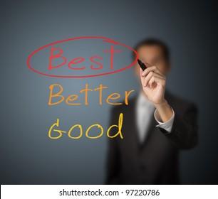 businessman writing mark on best choice