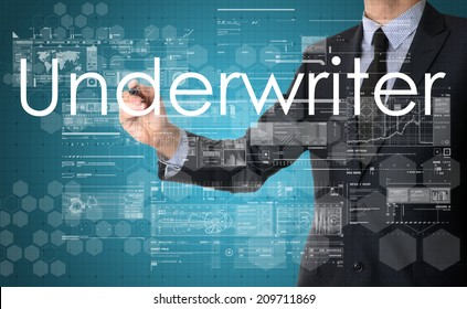 businessman writing technology terminology on virtual screen with business or technology background - underwriter