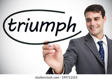 Businessman writing the word triumph against white background with vignette