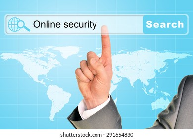 Businessmans hand on abstract blue background with words online security in browser and world map
