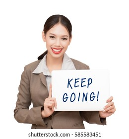 Businesswoman encouraging. keep going.