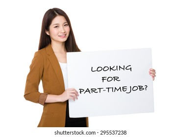 Businesswoman hold with palcard and presenting phrase of looking for part-time job
