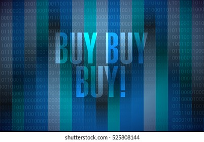 buy buy buy binary background sign concept illustration design graphic