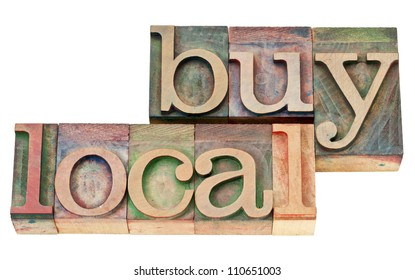 buy local - isolated text in vintage  letterpress wood type