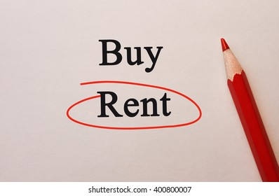 Buy and Rent in red circle with pencil on textured paper