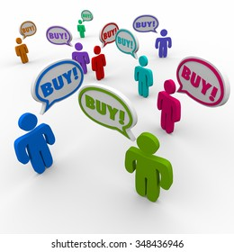 Buy word in speech bubbles over heads of customers placing orders for your company or business products