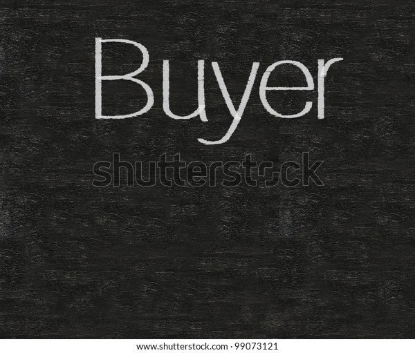 Buyer Written On Blackboard Background High | Royalty-Free Stock Image