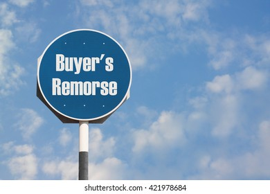 Buyer's Remorse Sign