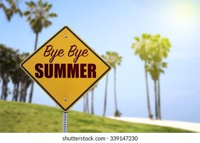 Bye Bye Summer, End of Summer Concept