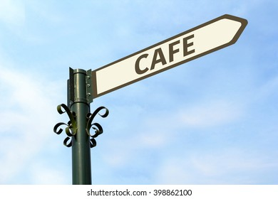 CAFE  WORD ON ROADSIGN