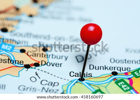 Map Of France Calais.Calais Pinned On Map France Stock Photo Edit Now 458160697