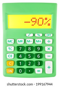 Calculator with -90% on display on white background