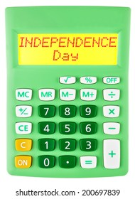 Calculator with Independence day on display on white background