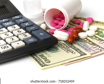 calculator, spilled pills and banknotes on white background, concept for medical expenses