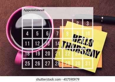 Calendar Agenda Appointment Schedule Concept. A cup of coffee with note Hello Thursday.
