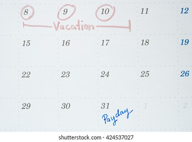 Calendar is the Pay Day and vacation on the month.