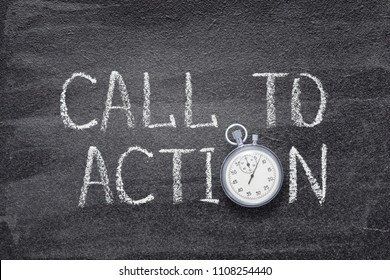 call to action written on chalkboard with vintage stopwatch used instead of O