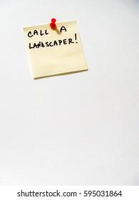 call a landscaper post it note on white,  portrait orientation