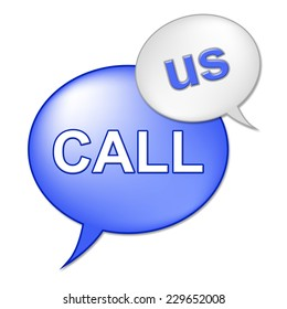 Call Us Sign Representing Communicate Network And Communication