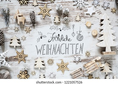 Calligraphy Flat Lay, Froehliche Weihnachten Means Merry Christmas