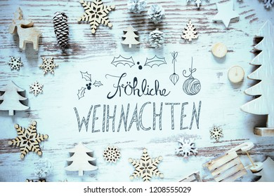 Calligraphy Froehliche Weihnachten Means Merry Christmas, Frosty Look