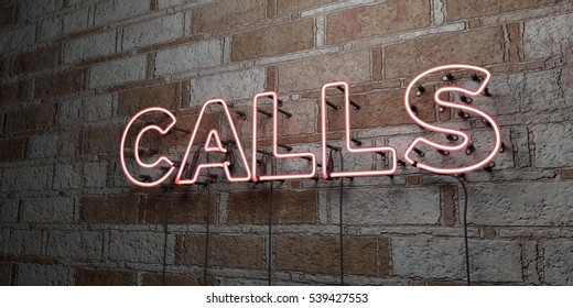 CALLS - Glowing Neon Sign on stonework wall - 3D rendered royalty free stock illustration.  Can be used for online banner ads and direct mailers.