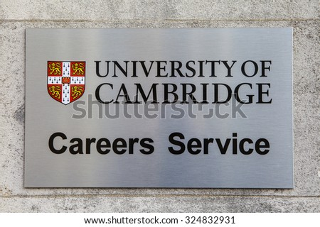 CAMBRIDGE, UK - OCTOBER 4TH 2015: A sign at Cambridge University marking the location of the Careers Advice Centre in Cambridge, on 4th October 2015.