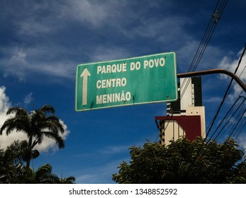 Campina Grande, Paraíba/Brazil - March 23, 2019: a green transit sign indicating the direction to the PARQUE DO POVO , where the famous São João de Campina Grande occurs, the largest in the world.