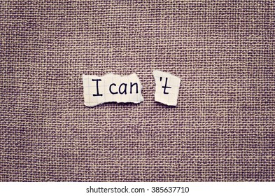 I can self motivation - torn letter t of the written word I can't