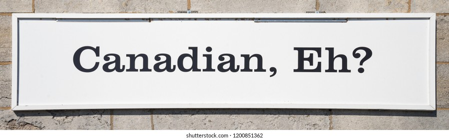 Canadian, Eh - Sign