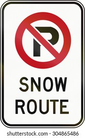Canadian road sign - No Parking, snow route. This sign is used in Ontario.