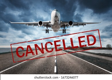 Canceled flights in Europe and USA airports. Travel vacations cancelled because of pandemic of coronavirus. Flying passenger airplane and runway. Flight cancellation. Aircraft with text. Covid-19
