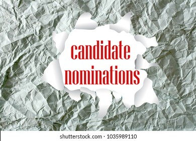 Candidate Nominations word written on a crumpled paper