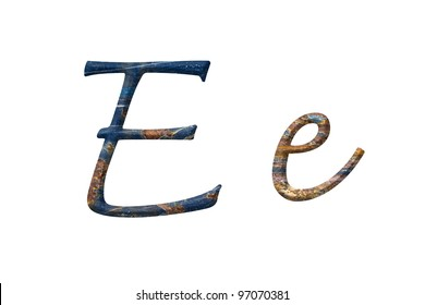 Capital and small letter E in rusty iron