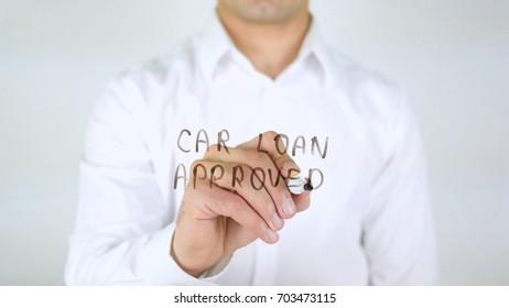 Car Loan Approved, Man Writing on Glass, Handwritten