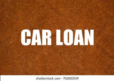 car loan written on brown background