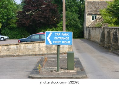 Car Park Entrance First Right sign